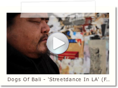 Dogs Of Bali - 'Streetdance in L.A.' Feat Shenkar [HD]